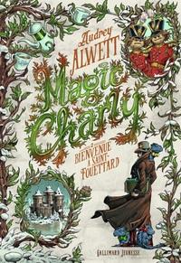 Magic Charly (Tome 2) - Bienvenue à Saint-Fouettard