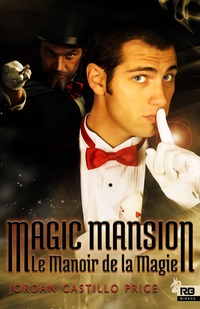 Magic Mansion : Le Manoir de la Magie