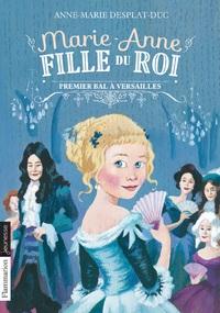 Marie-Anne, fille du roi (Tome 1) - Premier bal à Versailles