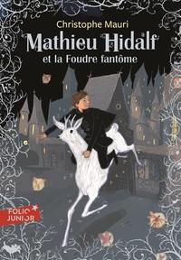 Mathieu Hidalf (Tome 2) - Mathieu Hidalf et la foudre fantôme