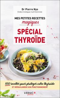 Mes petites recettes magiques spécial thyroïde