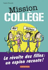 Mission Collège (Tome 2) - La révolte des filles