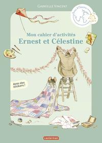 Mon cahier d'activités Ernest et Célestine