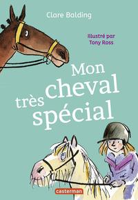 Mon cheval très spécial (Tome 1)