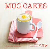 Mug cakes - Mini gourmands