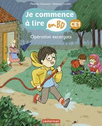 Opération escargots - Je commence à lire en BD : CE1
