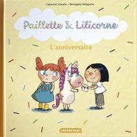 Paillette et Lilicorne (Tome 2)  - L'anniversaire