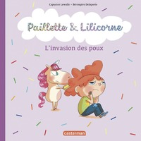 Paillette et Lilicorne (Tome 6)  - Les poux