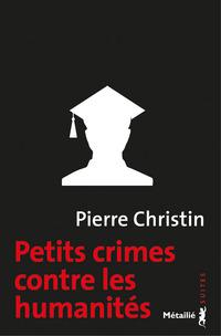 Petits crimes contre les humanités