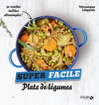 Plats de légumes - super facile