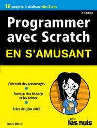 Programmer avec Scratch pour les Nuls en s'amusant mégapoche