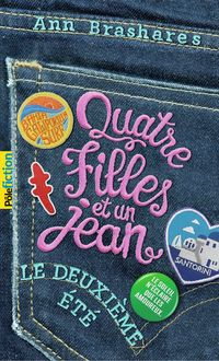 Quatre filles et un jean (Tome 2) - Le deuxième été