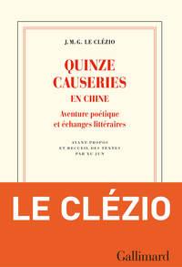 Quinze causeries en Chine. Aventure poétique et échanges littéraires