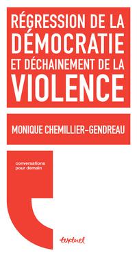 Régression de la démocratie et déchainement de la violence