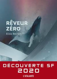 Rêveur Zéro