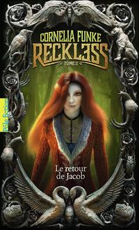 Reckless (Tome 2) - Le retour de Jacob