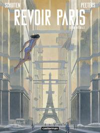 Revoir Paris (L'Intégrale)