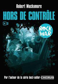 Rock War (Tome 3) - Hors de contrôle