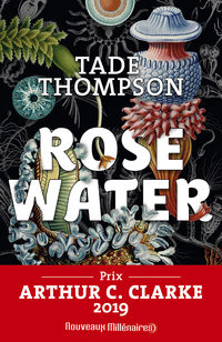 Rosewater (Tome 1)