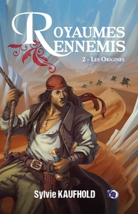 Royaumes ennemis 2