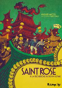 Saint Rose. À la recherche du dessin ultime