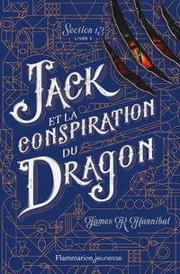 Section 13 (Tome 3) - Jack et la conspiration du Dragon