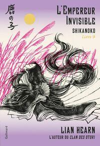 Shikanoko (Livre 3) - L'Empereur Invisible