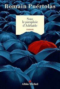 Sous le parapluie d'Adelaïde