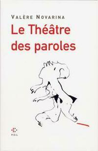 Théâtre des paroles (poche)