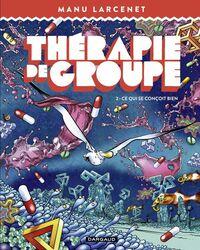Thérapie de groupe - Tome 2 - Ce qui se conçoit bien