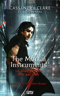 The Mortal Instruments - La malédiction des anciens - tome 1 : Les parchemins rouges