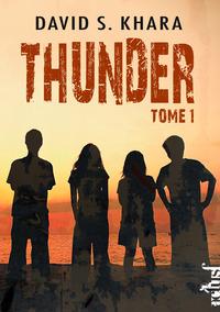 Thunder - Livre 1