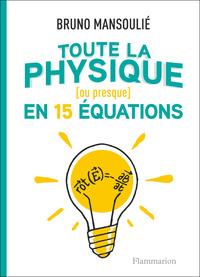 Toute la physique (ou presque) en 15 équations