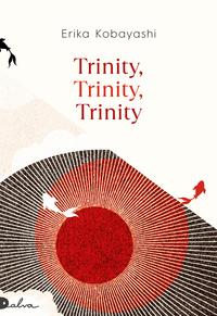 Trinity, trinity, trinity