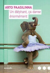 Un éléphant ça danse énormément
