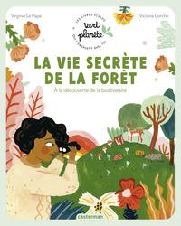 Vert Planète - La vie secrète de la forêt