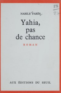 Yahia, pas de chance