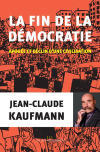 la fin de la démocratie